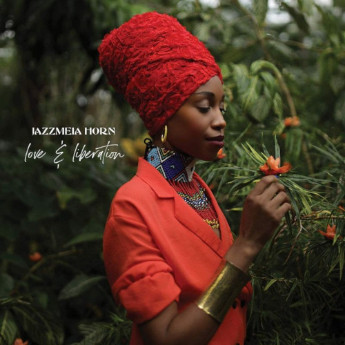 JAZZMEIA HORN - Love and Liberation cover