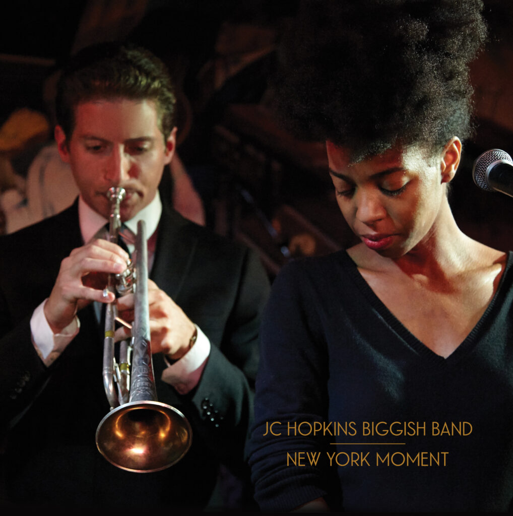 JC HOPKINS - JC Hopkins Biggish Band : New York Moment cover