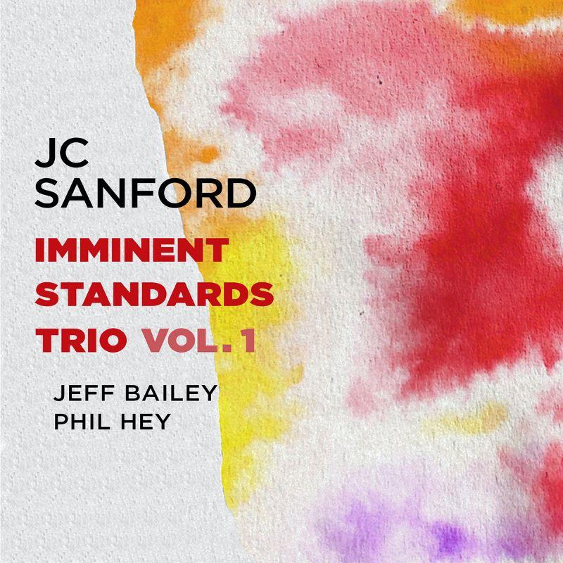 JC SANFORD - Imminent Standards Trio Vol. 1 cover
