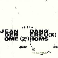 JEAN DEROME - Jean Derome et les Dangereux Zhoms : To Continue cover