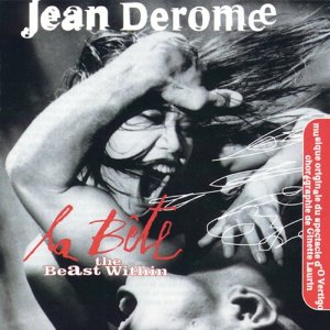 JEAN DEROME - La Bête - The Beast Within cover