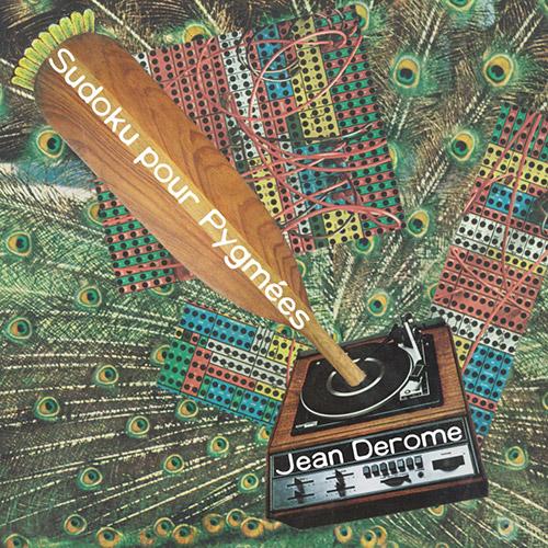 JEAN DEROME - Sudoku pour Pygmées cover