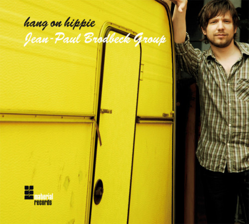 JEAN-PAUL BRODBECK - Hang on Hippie cover
