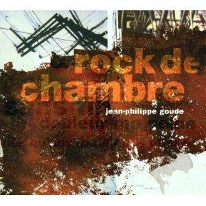JEAN-PHILIPPE GOUDE - Rock De Chambre cover