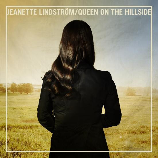 JEANETTE LINDSTROM - Queen On The Hillside cover