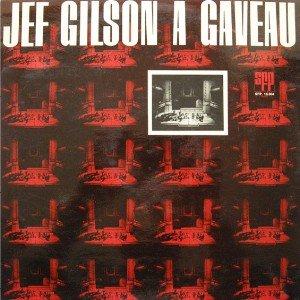 JEF GILSON - Jeff Gilson à Gaveau cover
