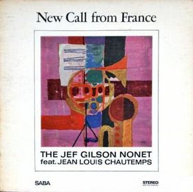 JEF GILSON - New Call from France (aka A Free Call) cover