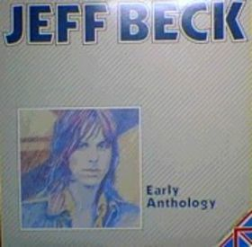 JEFF BECK - Early Anthology cover