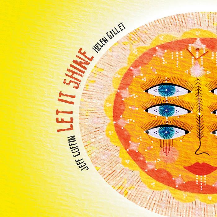 JEFF COFFIN - Jeff Coffin & Helen Gillet : Let It Shine cover