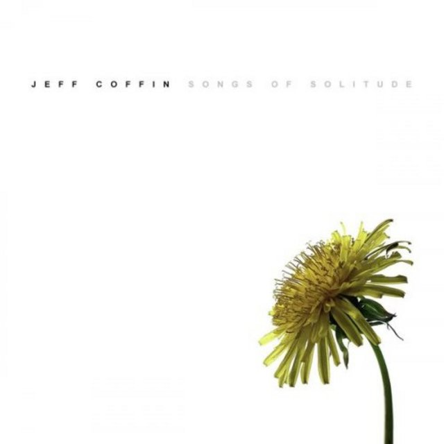 JEFF COFFIN - Songs of Solitude cover