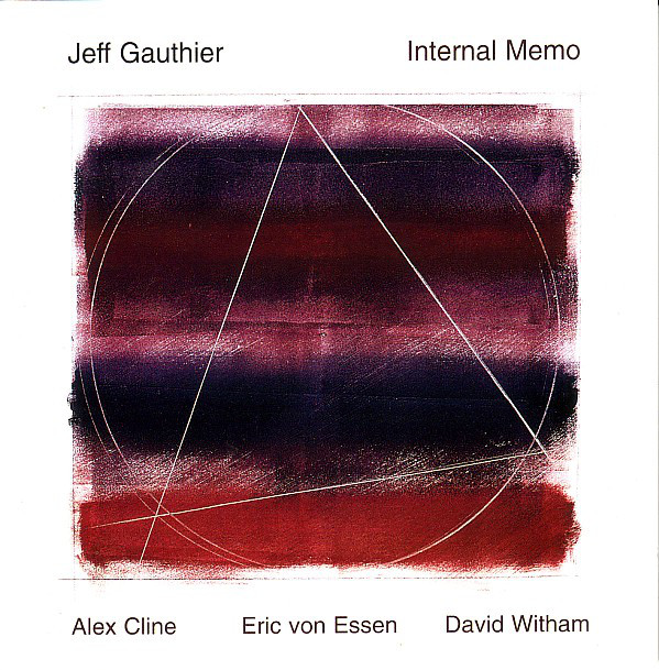 JEFF GAUTHIER - Internal Memo cover