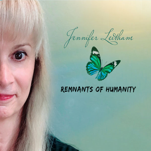 JENNIFER LEITHAM - Remnants of Humanity cover