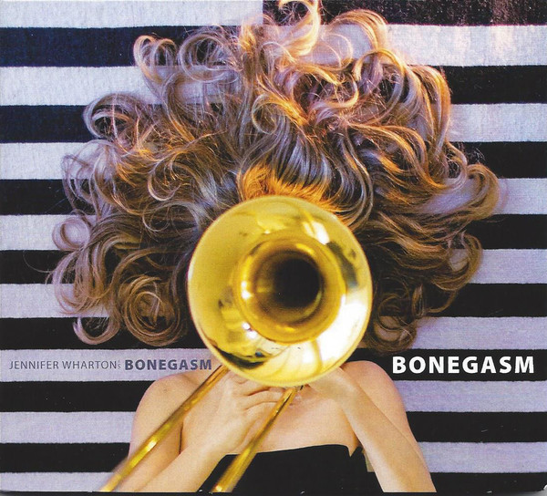 JENNIFER WHARTON - Bonegasm cover