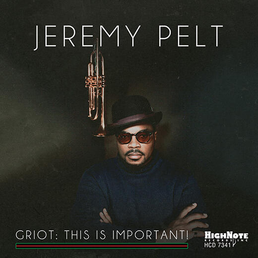 JEREMY PELT - Griot : This Is Important! cover