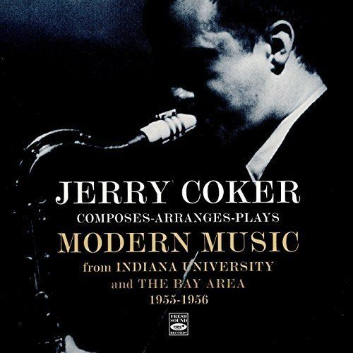 JERRY COKER - Composes-Arranges-Plays Modern Music cover