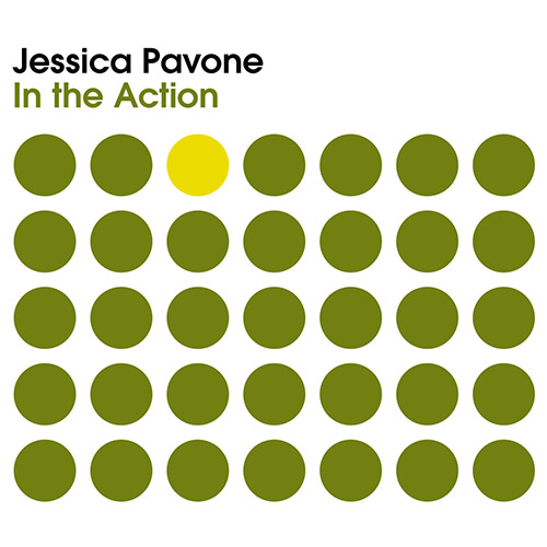 JESSICA PAVONE - In the Action cover