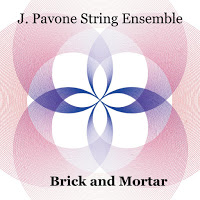 JESSICA PAVONE - J. Pavone String Ensemble : Brick and Morta cover