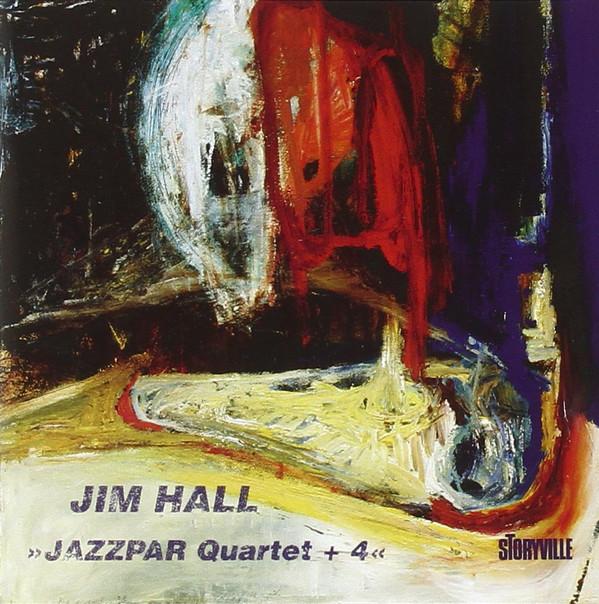 JIM HALL - Jazzpar Quartet + 4 cover