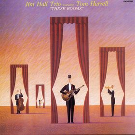 JIM HALL - These Rooms cover