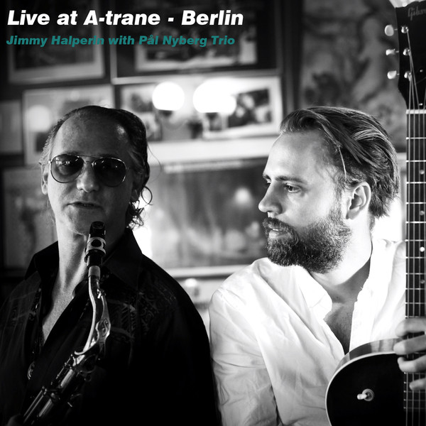 JIMMY HALPERIN - Live at A-trane - Berlin cover