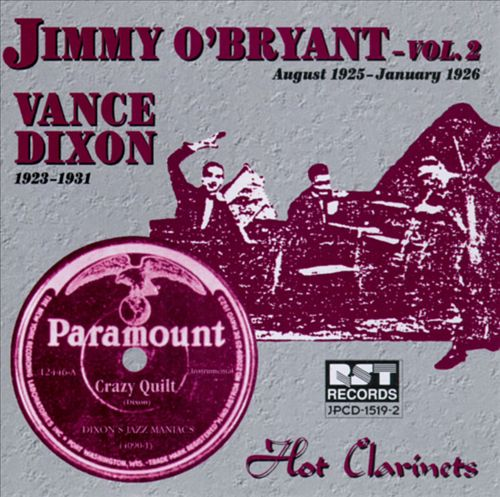 JIMMY O'BRYANT - Jimmy O'Bryant, Vol. 2 & Vance Dixon (1923-1931): Hot Clarinet cover
