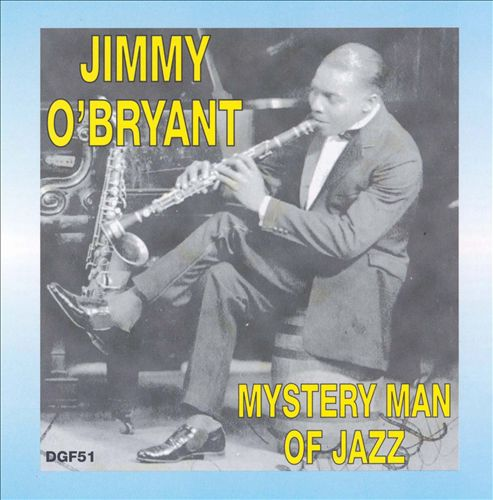 JIMMY O'BRYANT - Mystery Man of Jazz cover