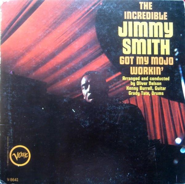JIMMY SMITH - Got My Mojo Workin' cover