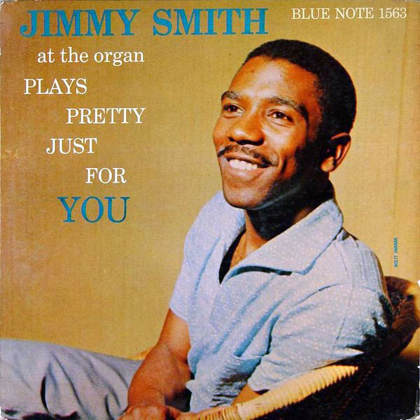 JIMMY SMITH - Jimmy Smith Plays Pretty Just For You cover
