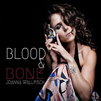 JOANNA WALLFISCH - Blood & Bone cover