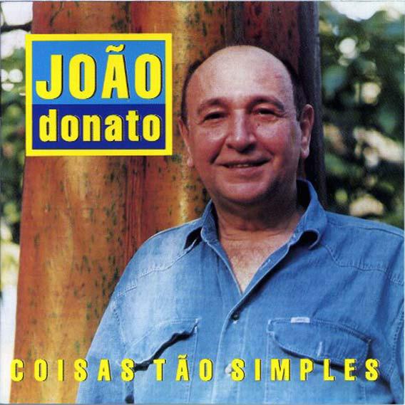 JOÃO DONATO - Coisas Tão Simples cover