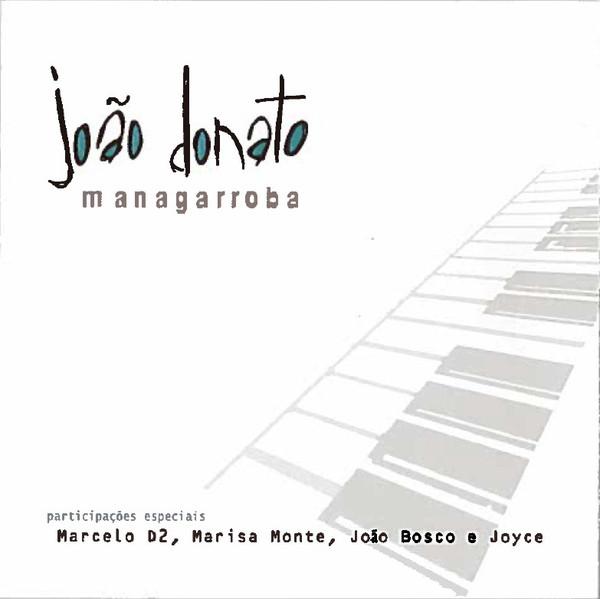 JOÃO DONATO - Managarroba cover