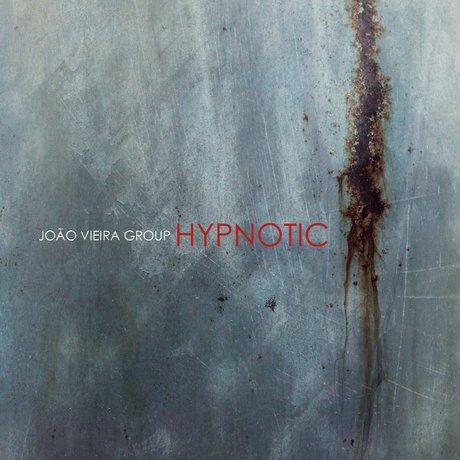 JOÃO VIEIRA - Hypnotic cover