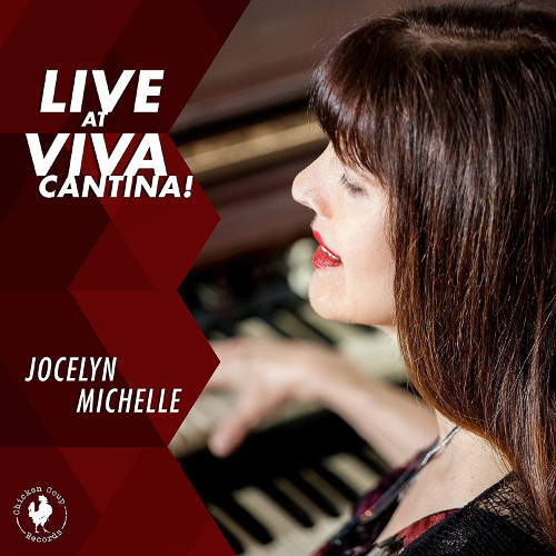 JOCELYN MICHELLE - Live at Viva Cantina! cover