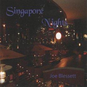 JOE BLESSETT - Singapore Nights cover