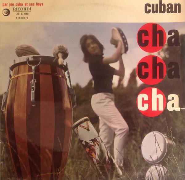 JOE CUBA - Cuban Cha Cha cover