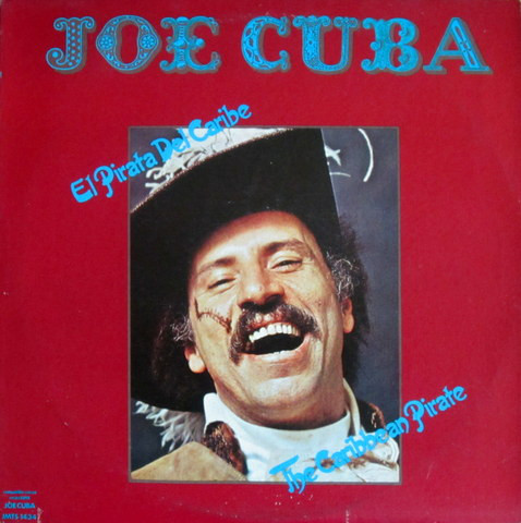 JOE CUBA - El Pirata Del Caribe / The Caribbean Pirate cover