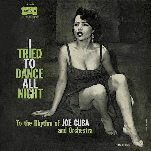 JOE CUBA - I Tried to Dance All Night (aka vol.1 Mardi Gras Music For Dancing) cover