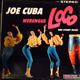 JOE CUBA - Joe Cuba And Sonny Rossi ‎: Merengue Loco cover