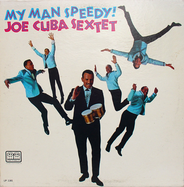 JOE CUBA - My Man Speedy! cover