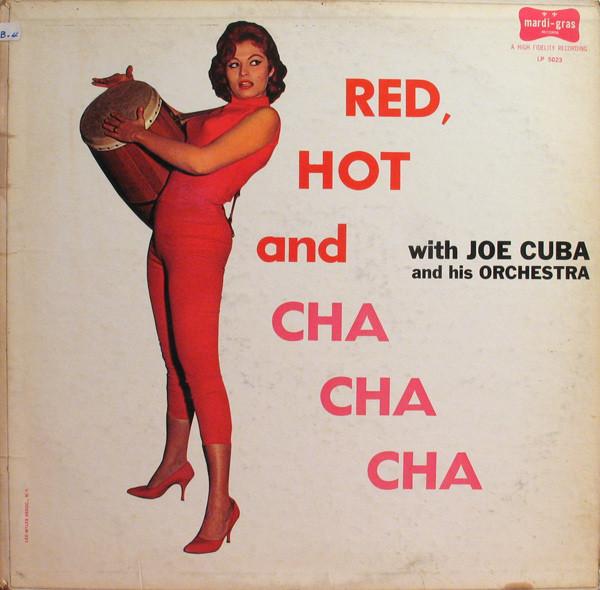 JOE CUBA - Red, Hot And Cha Cha Cha cover