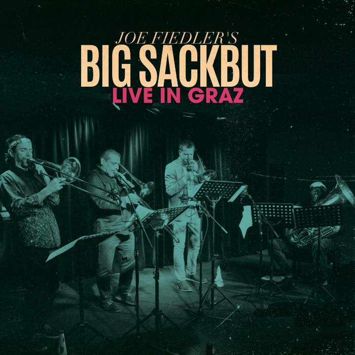 JOE FIEDLER - Joe Fiedler's Big Sackbut : Live In Graz cover