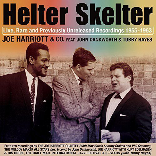 JOE HARRIOTT - Joe Harriott & Co Feat. John Dankworth & Tubby Hayes : Helter Skelter cover