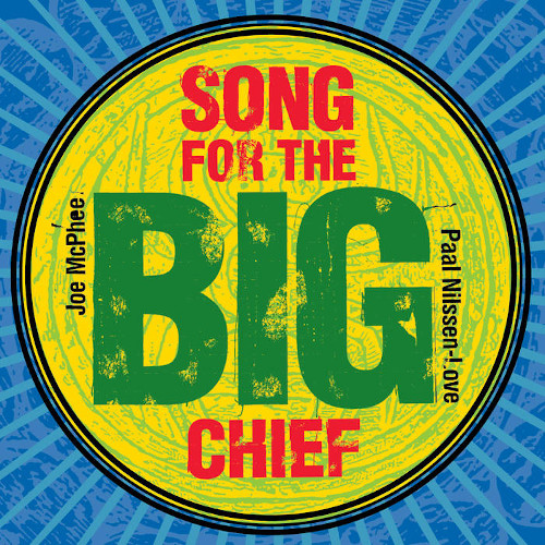 JOE MCPHEE - Song For The Big Chief cover