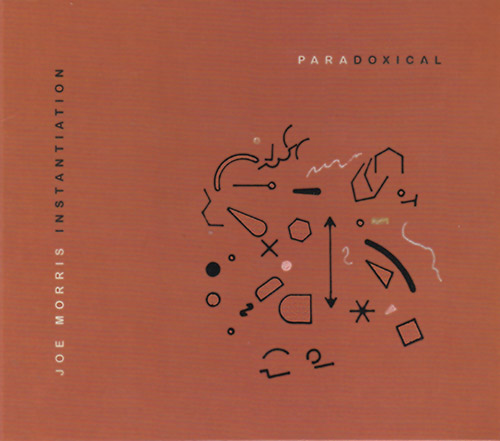JOE MORRIS - Instantiation : Paradoxical cover
