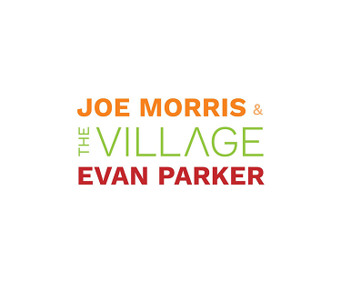JOE MORRIS - Joe Morris & Evan Parker : The Village cover