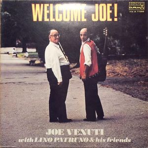 JOE VENUTI - Joe Venuti With  Lino Patruno : Welcome Joe! (aka Jazz Violin) cover