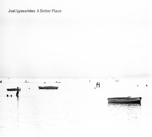 JOEL LYSSARIDES - Better Place cover