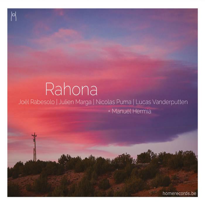 JOËL RABESOLO - Joël Rabesolo, Julien Marga, Nicolas Puma, Lucas Vanderputten, Manuel Hermia : Rahona cover