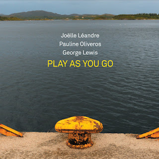 JOËLLE LÉANDRE - Joëlle Léandre / Pauline Oliveros / George Lewis : Play As You Go cover