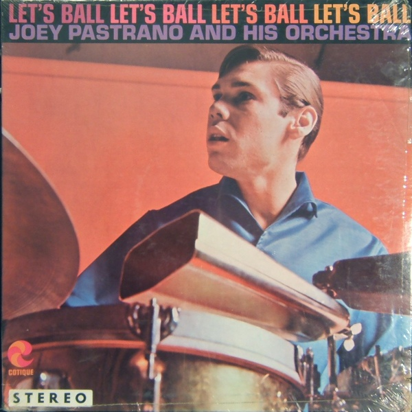 JOEY PASTRANA - Let's Ball cover